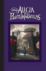 Alicia en el País de las Maravillas: la novela de la película