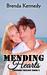 Mending Hearts (Freedom Tri...