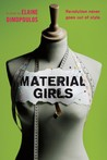 Material Girls by Elaine Dimopoulos