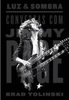 Luz e Sombra: Conversas Com Jimmy Page