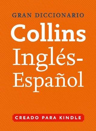 Gran Diccionario Collins de Inglés - Español