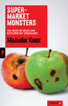 Supermarket Monsters: The Price of Coles and Woolworths' Dominance (Redback Quarterly #6)