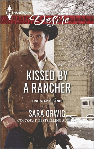 Kissed by a rancher lone star legends 4 by sara orwig 23452702 fandeluxe Document