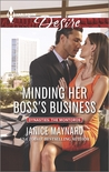 Minding Her Boss's Business (Dynasties: The Montoros #1)