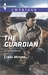 The Guardian (The Ranger Brigade #1) by Cindi Myers