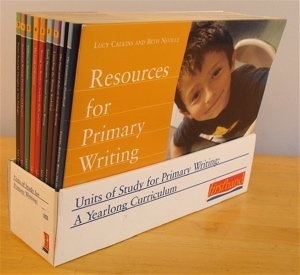 Units Of Study For Primary Writing: A Yearlong Curriculum