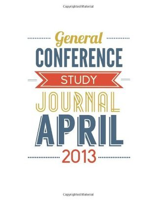 General Conference Study Journal April 2013: Subway Art Cover