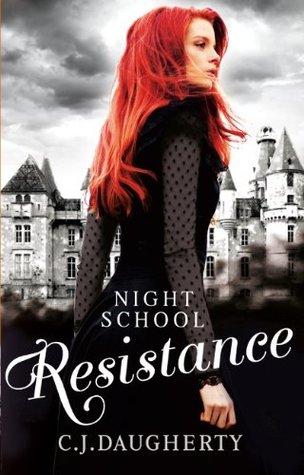 Resistance by C.J. Daugherty