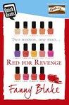 Red for Revenge by Fanny Blake