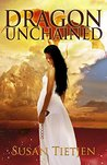 Dragon Unchained (The Dragon Unchained Trilogy #1)