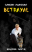Betrayal (Samurai Awakening...