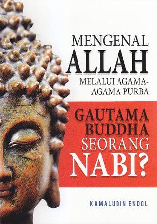 Gautama Buddha Seorang Nabi?