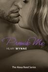 Promise Me (Alexa Reed, #3)