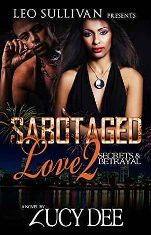 Sabotaged Love 2: Secrets & Betrayal