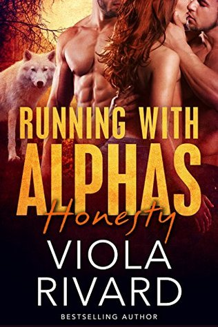 Honesty (Running With Alphas, #2)