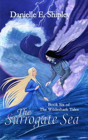The Surrogate Sea by Danielle E. Shipley