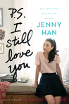 P.S. I Still Love You (To All the Boys I've Loved Before, #2) by Jenny Han
