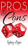 Pros & Cons by Sydney Logan