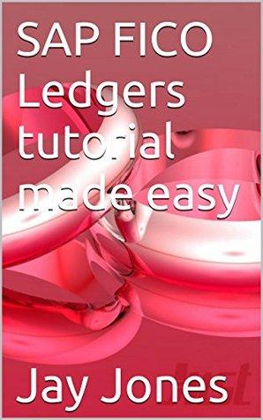 SAP FICO Ledgers tutorial made easy