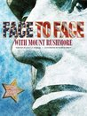 Face to Face with Mount Rushmore