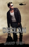 Declan (Wounded Heroes, #1)