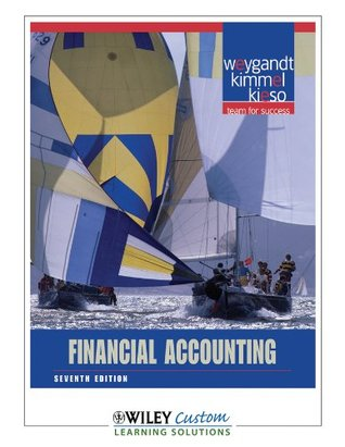 Financial Accounting Seventh Edition Wiley Custom Learning Solutions