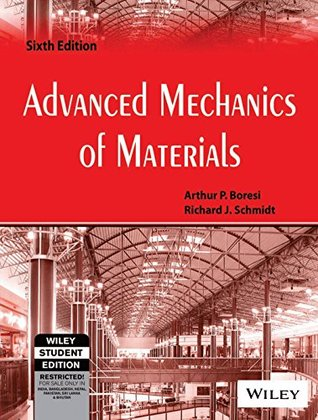 Advanced Mechanics of Materials (International Edition) Edition: Sixth