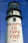 Muerte en Cape Cod by Mary Higgins Clark