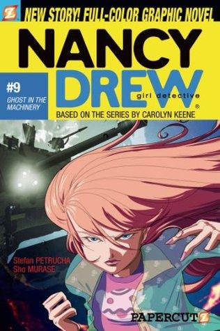Nancy Drew #9: Ghost in the Machinery (Nancy Drew Graphic Novels: Girl Detective)