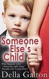 Someone Else's Child (Della Galton Novellas Book 6)