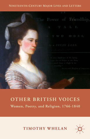 Other British Voices: Women, Poetry, and Religion, 1766-1840