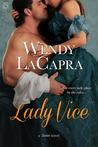 Lady Vice by Wendy LaCapra