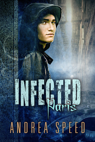 Infected: Paris (Infected, #0.5)
