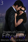 Shades of Control: Fifty by Fifty