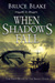 When Shadows Fall by Bruce Blake