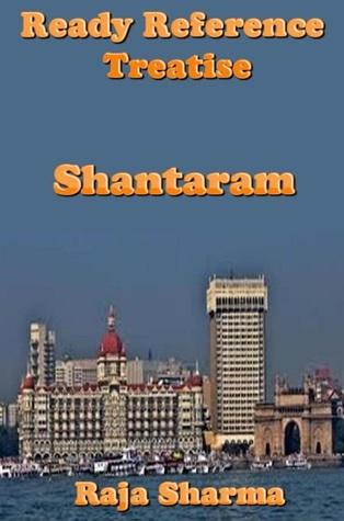 Ready Reference Treatise: Shantaram