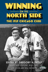 Winning on the North Side: The 1929 Chicago Cubs