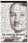 The Essential von Mises