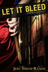 Let It Bleed by Jeri Smith-Ready