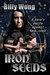 Iron Seeds (Legend of the Iron Flower #8)