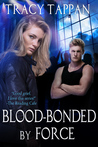 Blood-Bonded by Force (The Community, #3)