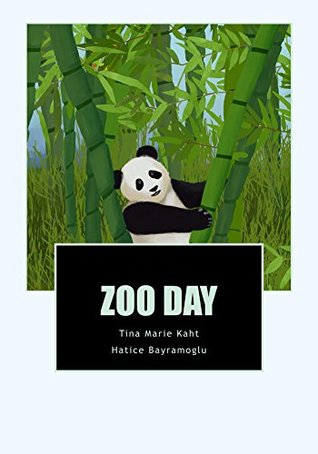 Zoo Day (Day Series by T .M. Kaht Book 3)