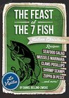 The Feast of The 7 Fish / Italian Fish & Seafood Cooking by Daniel Bellino-Zwicke