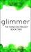 Glimmer (Shine On Trilogy #2)