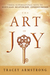 The Art of Joy by Tracey Armstrong