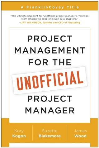 Project Management for the Unofficial Pr...