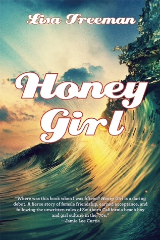 Honey Girl (Honey Girl, #1)