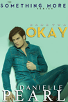 Okay by Danielle Pearl