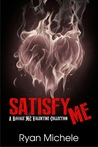 Satisfy Me (Ravage MC, #3.5)