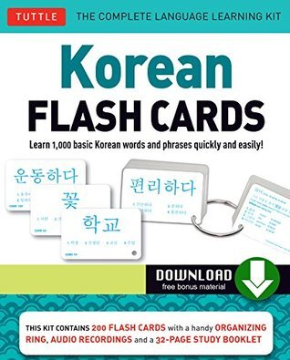 Korean Flash Cards Kit Ebook: Learn 1,000 Basic Korean Words and Phrases Quickly and Easily! (Hangul & Romanized Forms)